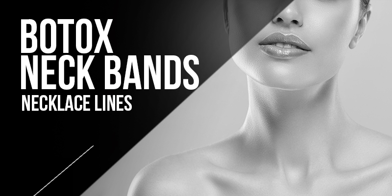 Botox Neck Bands Treatments