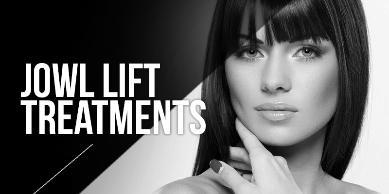 Jowl Lift Treatments