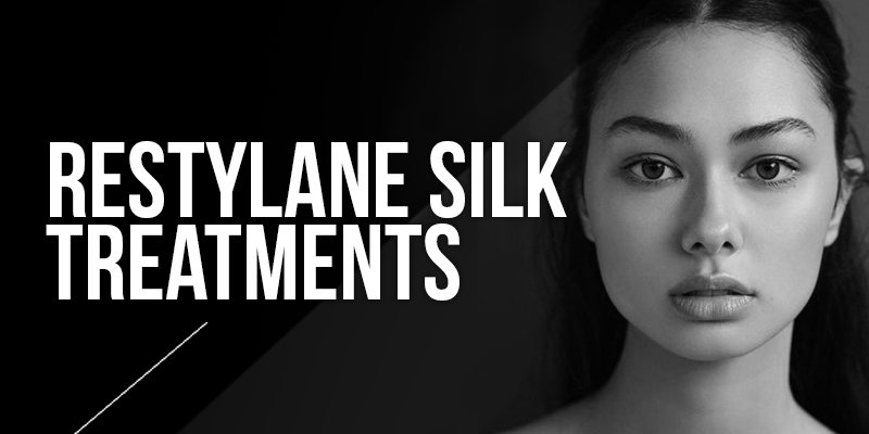 Restylane Silk Treatments